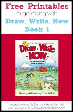 Free Printables to go along with the Draw, Write Now book 1 {themes include: farm, kids & critters, storybook characters}  Created by www.1plus1plus1equals1.net with permission from www.barkercreek.com