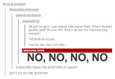 I wont mind too terribly when mary dies, I dont think. I ship Johnlock too hard for that Johnlock, Sherlock Holmes, Jim Moriarty, His Last Vow, Nos4a2, Detective, Mrs Hudson, Sherlock Fandom, What Do You Mean
