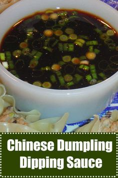 Pot Sticker or Chinese Dumpling Dipping Sauce Chinese Dumpling Sauce with green onions and sesame oil for Wontons or Dim Sum! Perfect on egg rolls too. Authentic Chinese Recipes, Chinese Chicken Recipes, Easy Chinese Recipes, Asian Recipes, Korean Chicken, Korean Beef, Chinese Desserts, Mexican Salsa Recipes, Appetizer Recipes