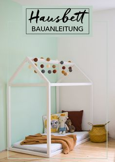 Hausbett selbst bauen Construction manual for your own house bed!