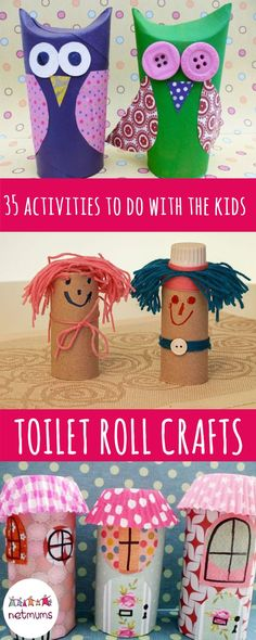 35 activities to do with the kids when it's raining or they are just bored in the summer holidays. Try making these owls, fairy houses or hairy characters out of toilet rolls.