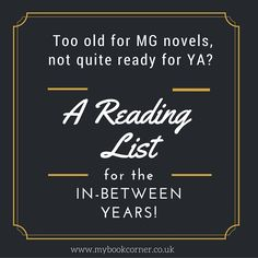 They've grown out of Enid Blyton (but still love to sneak in to them every now and again!), but aren't quite mature enough for all the delights that YA literature has to offer. What books should they head for? Here are my top fiction recommendations for the aged 11+ category, all recent releases. Great reads; challenging, warm and gripping.