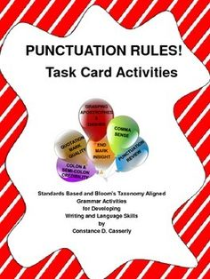 """Between Texting and other social media sites that limit characters, students are forgetting how to properly punctuate their longer writing pieces. """"PUNCTUATION RULES! Task Cards & Activities,"""" will enable Middle School and High School students to improve therir Language and Writing knowledge and skills.This 20-page packet includes~detailed Teacher Notes~Rules for End Mark Insight, Comma Sense, Colon/Semi-Colon Credibility,Quotation Mark Quality, and Grasping Apostrophes & Dashes. $"""