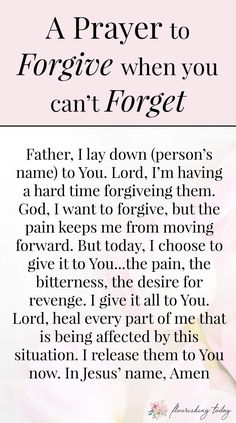 It can be difficult to forgive when you've experienced a deep hurt. Here you'll find scripture on what God says about forgiveness and how you can forgive even when you can't forget. Prayer Scriptures, Bible Prayers, Faith Prayer, God Prayer, Prayer Quotes, Power Of Prayer, Faith Quotes, Spiritual Quotes, Forgiveness Prayer