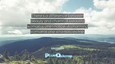 #Beautiful #Beautiful Woman #Beauty #Between #Charm #Charming #Difference #Me #Notice #Notices #Who #Woman