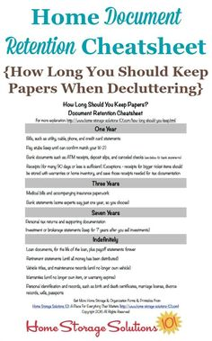 Free printable home document retention cheatsheet with information about how long you should keep papers when decluttering so you can feel comfortable with what to keep versus to toss, shred or recycle {courtesy of Home Storage Solutions 101} #DeclutteringPaper #PaperOrganization #FileOrganization Financial Organization, Organizing Paperwork, Home Office Organization, Paper Organization, Organizing Tips, Clutter Organization, Cleaning Tips, Fall Cleaning, Office Storage