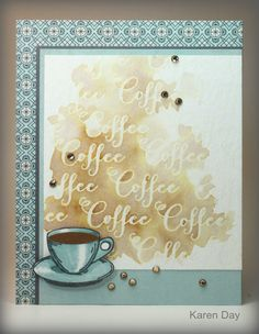 Karen's Creations: Mojo Monday #400 - Coffee Lovers Blog Hop