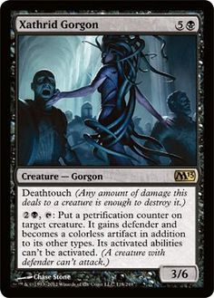 Magic: the Gathering - Xathrid Gorgon (118) - Magic 2013 by Wizards of the Coast. $0.29. This is of Rare rarity.. From the Magic 2013 (M13) set.. A single individual card from the Magic: the Gathering (MTG) trading and collectible card game (TCG/CCG).. Magic: the Gathering is a collectible card game created by Richard Garfield. In Magic, you play the role of a planeswalker who fights other planeswalkers for glory, knowledge, and conquest. Your deck of cards represent...