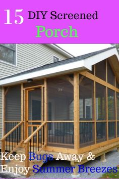 15 DIY Screened In Porch to seal your porch from bugs and enjoy being outdoor. 15 DIY Screened In Porch to seal your porch from. Screened In Porch Diy, Screened Porch Designs, Diy Porch, Diy Deck, Diy Screen Porch, Sunroom Diy, Front Porches, Diy Patio, Construction Patio