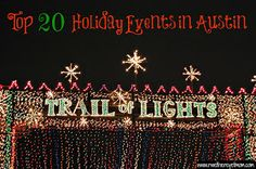 R We There Yet Mom?   Family Travel for Texas and beyond...: Top 20 Holiday Events in Austin 2012
