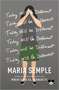 Today Will Be Different: Maria Semple: 9780316403436: Amazon.com: Books