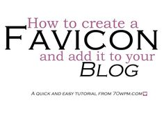 How to create and add a fav icon to your blog