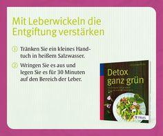 """Wertvolle Tipps, wie Sie die Entgiftung verstärken können, gibt es im Buch """"Detox ganz grün"""" vom TRIAS Verlag, Stuttgart."""