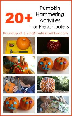 Roundup post with pumpkin hammering activities for preschoolers (and some for toddlers, too)! You'll find lots of great fall eye-hand coordination ideas and learning activities! - Living Montessori Now