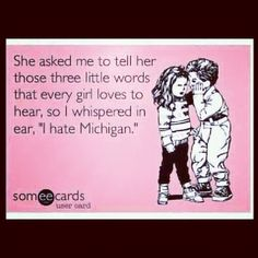 """""""Those three little words every girl loves to hear"""" #UltimateTailgate #Fanatics"""