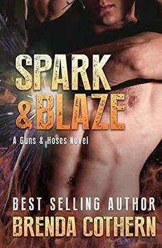 """Read """"Spark & Blaze (A Guns & Hoses Novel)"""" by Brenda Cothern available from Rakuten Kobo. Brett Malone has been working for Tampa Fire Department for over three years and the last thing he needs or wants is a r. Got Books, Books To Read, Dario Fo, Graham Greene, What To Read, Book Photography, Romance Books, Free Reading, Love Book"""