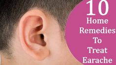 Earache on Health Remedies Tips 97 Ayurvedic Home Remedies, Home Health Remedies, Natural Remedies, Ear Infection, Home Treatment, Natural Healing, Weight Loss, Adhd, Management