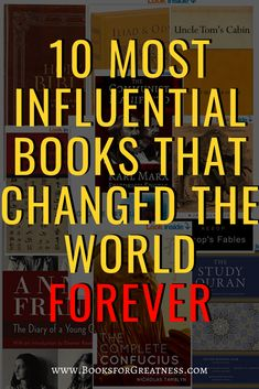 10 Most Influential Books that Changed the World Forever – Books for Greatness Uncle Toms Cabin, Best Book Reviews, Religious Text, Forever Book, Self Development, Book Recommendations, Change The World, Great Books, Teaching Kids