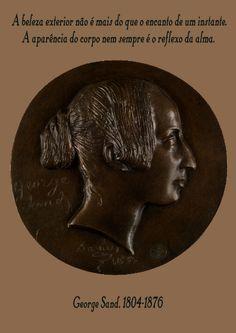 File:A beleza exterior não é mais do que o encanto de um instante. A aparência do corpo nem sempre é o reflexo da alma. George Sand, 1804-1876 A4-vert.svg