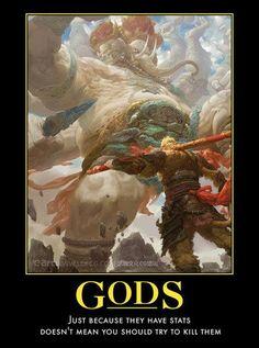 Gods.