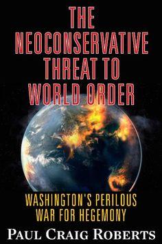 "The Neoconservative Threat to World Order. ""WW III Has Begun"" Read PCR's latest newsletter. http://www.paulcraigroberts.org/2016/04/25/world-war-iii-has-begun-paul-craig-roberts/"