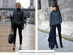 Slim-fitting trousers + chunky knit sweater