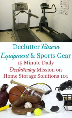 How to declutter fitness equipment sports gear from your home, plus ideas of what to do with it once you've decided to get rid of it {#Declutter365 mission on Home Storage Solutions 101}