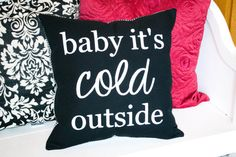 Canvas Stenciled Winter Pillow - Holiday Pillow - Handmade Christmas Decor - Christmas Pillow - Baby It's Cold Outside - Modern Pillow