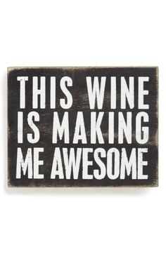 Main Image - Primitives by Kathy 'This Wine Is Making Me Awesome' Box Sign