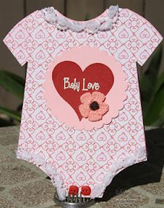 Baby Love  Onesie shaped card  http://thecuttingcafe.typepad.com/the_cutting_cafe/2011/06/onesie-shaped-cardtemplate-cutting-file.html  Lezlye Lauterbach