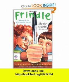 Frindle (9781111111113) Andrew Clements, Brian Selznick , ISBN-10: 1111111111  , ISBN-13: 978-1111111113 , ASIN: 0689818769 , tutorials , pdf , ebook , torrent , downloads , rapidshare , filesonic , hotfile , megaupload , fileserve