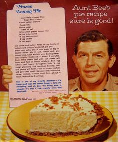 For the benefit of you young 'uns, Aunt Bee was a character on the Andy Griffith Show. Frozen Lemon Pie 1967 recipe 1 cup finely crushed Post Grape-Nuts flakes cup butter, melted 2 egg yolks cup sugar dash of salt tsp. Lemon Desserts, Lemon Recipes, Köstliche Desserts, Frozen Desserts, Delicious Desserts, Dessert Recipes, Yummy Food, Retro Recipes, Vintage Recipes