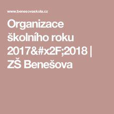 Organizace školního roku 2017/2018  | ZŠ Benešova