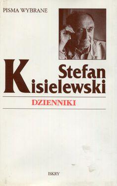 """""""Dzienniki"""" Stefan Kisielewski Cover by Krystyna Töpfer Published by Wydawnictwo Iskry 1996"""