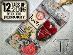 Tim Holtz 12 Tags of 2015 - February 2015 tag. Simple Pleasures Rubber Stamps and Scrapbooking.