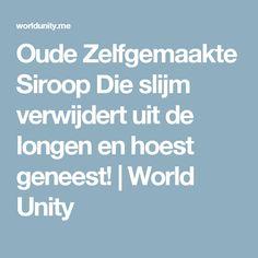 Oude Zelfgemaakte Siroop Die slijm verwijdert uit de longen en hoest geneest!   World Unity