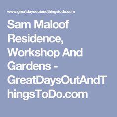 Sam Maloof Residence, Workshop And Gardens - GreatDaysOutAndThingsToDo.com