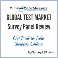 Global Test Market Survey Panel Review at http://MySurvey123.com. GTM is one of the top online survey sites that reward members cash, gift cards and prizes for answering market research online surveys, testing product at home and participating in focus groups.