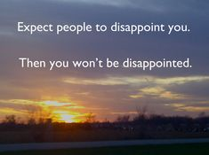 Expect People To Disappoint (A Guest Post) | Joy in This Journey