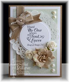 Song of Solomon Wedding Card. Used this as inspiration for a wedding card January 2016.