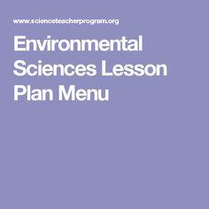 Environmental Sciences Lesson Plan Menu
