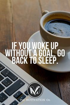 Wake up. Follow all our motivational and inspirational quotes. Follow the link to Get our Motivational and Inspirational Apparel and Home Décor. #quote #quotes #qotd #quoteoftheday #motivation #inspiredaily #inspiration #entrepreneurship #goals #dreams #hustle #grind #successquotes #businessquotes #lifestyle #success #fitness #businessman #businessWoman #Inspirational