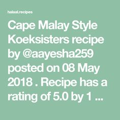 Cape Malay Style Koeksisters recipe by posted on 08 May 2018 . Recipe has a rating of by 1 members and the recipe belongs in the Miscellaneous recipes category Koeksister Recipe South Africa, Koeksisters Recipe, Food Categories, Cape, Recipies, Baking, African, Sweets, Style