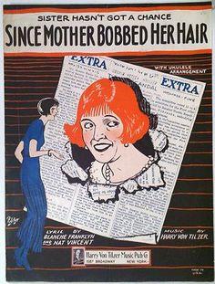 "1924 ""Since Mother Bobbed Her Hair"" Art Cover Sheet Music Flapper Theme | eBay"