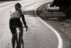 """Nothing behind me, everything ahead of me, as is ever so on the road."" #isadoreapparel #roadisthewayoflife #cyclingmemories"