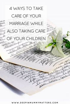 4 WAYS TO TAKE CARE OF YOUR MARRIAGE WHILE ALSO TAKING CARE OF YOUR CHILDREN
