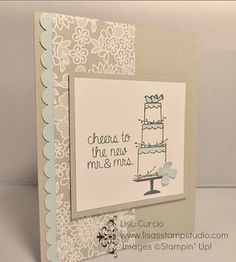 Your wedding is your perfect day and your engagement announcements, save the dates, invitations and thank you cards should be too. Create your own!  Stampin' Up!, card, paper, scrapbook, craft, rubber, stamps, Something Borrowed designer paper, scallop edge border punch, www.lisasstampstudio.com