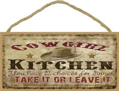 """Cowgirl Kitchen Two Choices For Dinner Sign Western Lodge Cabin Plaque 5""""x10"""" Blackwater Trading,http://www.amazon.com/dp/B00EZB0ZH8/ref=cm_sw_r_pi_dp_Nj6Msb1CCR5MK7ND"""