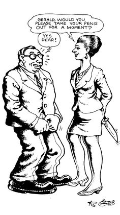 Robert Crumb  'A landmark moment in Gerald's otherwise boring life.'  Femme Fatale, Fem-Dom