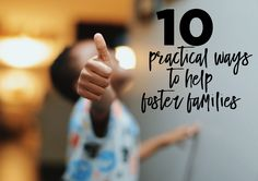 10 Practical Ways to Help Foster Families